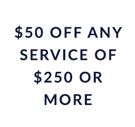 $50 off coupon any service of $250 or more
